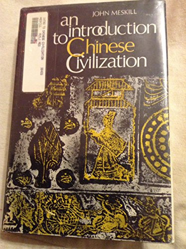 9780231036498: Introduction to Chinese Civilization