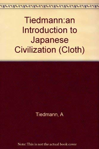 9780231036511: Tiedmann:an Introduction to Japanese Civilization (Companions to Asian studies)