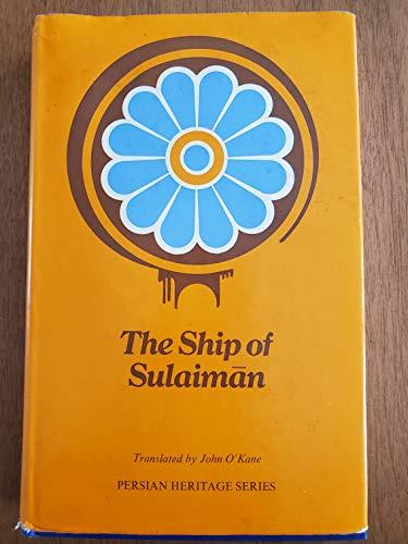 Ship of Sulaiman (Persian heritage series, no. 11) (9780231036542) by John O'Kane; Muhammad Rabi Ibn Muhammad Ibrahim
