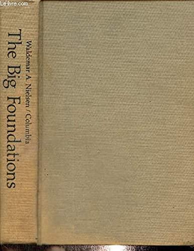 9780231036658: The Big Foundations: A Twentieth Century Fund Study