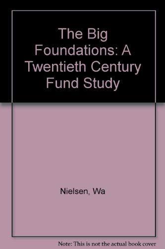 9780231036665: The Big Foundations