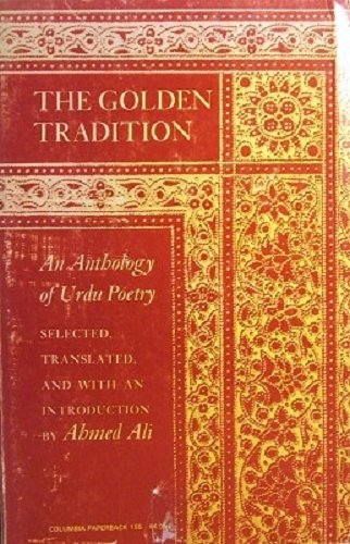 9780231036887: The Golden Tradition: An Anthology of Urdu Poetry (Studies in Oriental Culture)