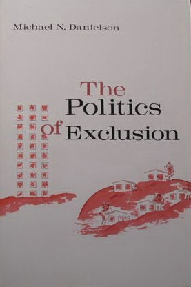 9780231036979: The Politics of Exclusion