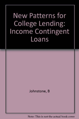 9780231037099: New Patterns for College Lending: Income Contingent Loans