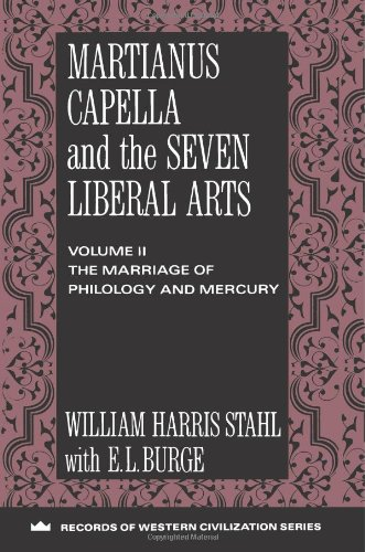 9780231037198: Martianus Capella and the Seven Liberal Arts: The Marriage of Philology and Mercury (Records of Civilization: Sources and Studies)