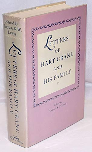 9780231037402: The Letters of Hart Crane and His Family