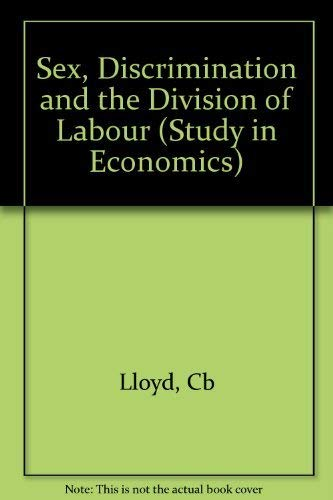 Sex, Discrimination and the Division of Labour: Cb Lloyd