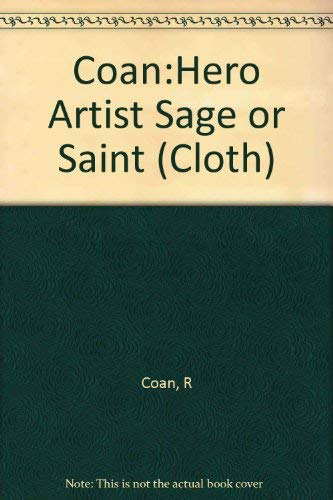 9780231038065: Coan:Hero Artist Sage or Saint (Cloth)