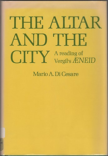 """9780231038300: The Altar and the City: Reading of Virgil's """"Aeneid"""""""