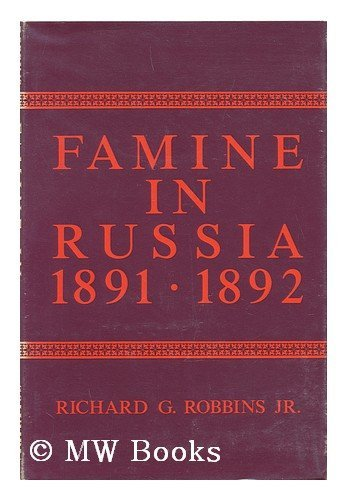 9780231038362: Famine in Russia 1891-92: The Imperial Government Responds to a Crisis (Studies / Columbia University. Russian Institute)