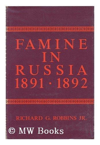 9780231038362: Famine in Russia 1891-92