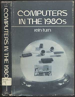 9780231038447: Computers in the 1980s (RAND Corporation Research Study)