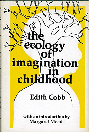 9780231038706: The Ecology of the Imagination in Childhood