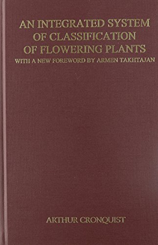 9780231038805: Integrated System of Classification of Flowering Plants