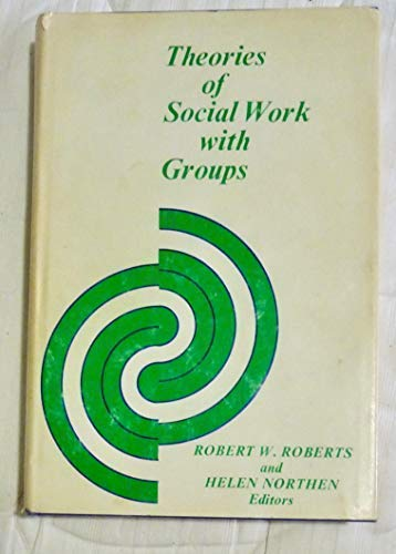 9780231038850: Theories of Social Work with Groups
