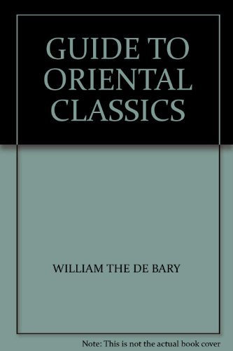 9780231038911: Guide to the Oriental Classics (Companions to Asian studies)
