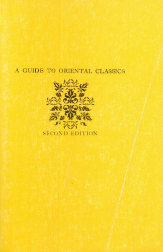 9780231038928: A Guide to the Oriental Classics (Companions to Asian studies)