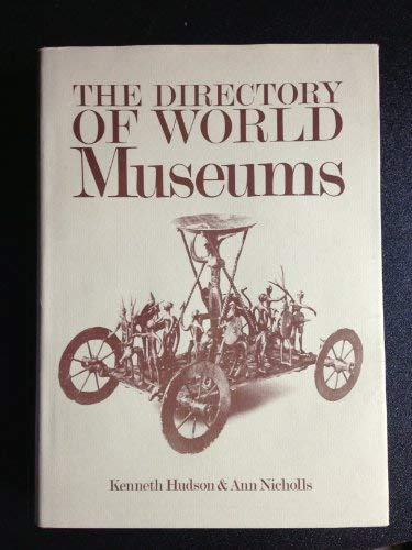 9780231039079: Hudson: Directory of World Museums (Cloth)
