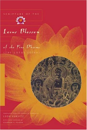 Scripture of the Lotus Blossom of the Fine Dharma (The Lotus Sutra)