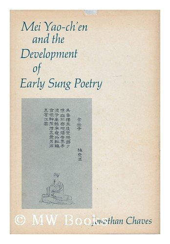 9780231039659: Mei Yao Chen and the Development of Early Sung Poetry (Studies in Oriental Culture, No. 13)