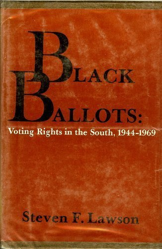 9780231039789: Black Ballots: Voting Rights in the South, 1944-1969 (Contemporary American History Series)