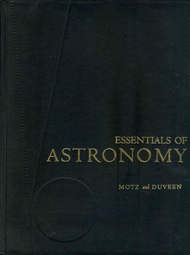 Essentials of Astronomy (0231040091) by Motz, Lloyd