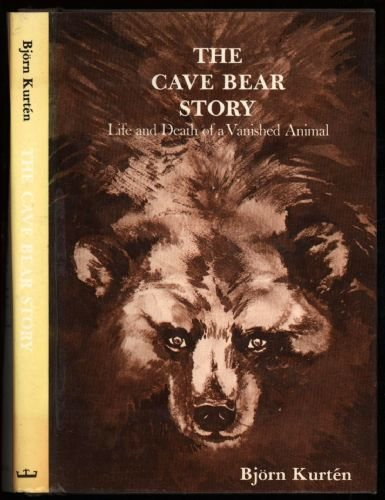 9780231040174: The Cave Bear Story: Life and Death of a Vanished Animal