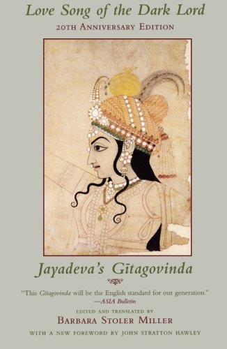 9780231040297: Love Song of the Dark Lord: Jayadeva's Gitagovinda