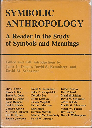 9780231040327: Symbolic Anthropology: A Reader in the Study of Symbols and Meanings