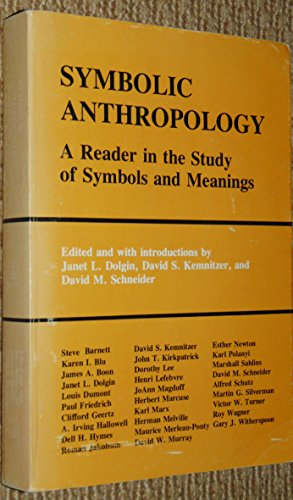 9780231040334: Symbolic Anthropology: a Reader in the Study of Symbols and Meanings