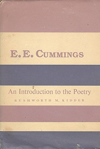 E.E. Cummings: An Introduction to the Poetry (Columbia introductions to twentieth-century American ...