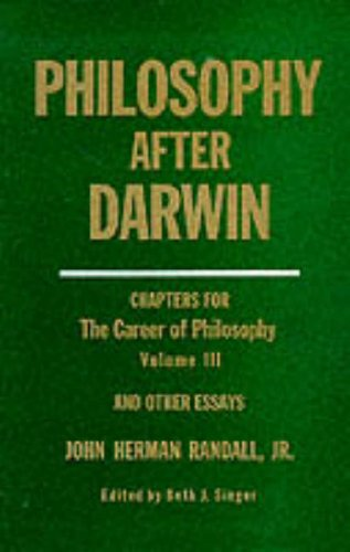 9780231041140: 003: Philosophy After Darwin: Chapters for The Career of Philosophy Volume III, and Other Essays