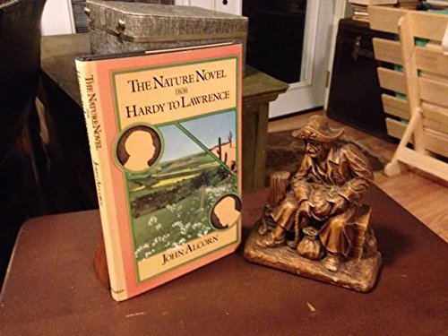 The Nature Novel from Hardy to Lawrence: Alcorn, John