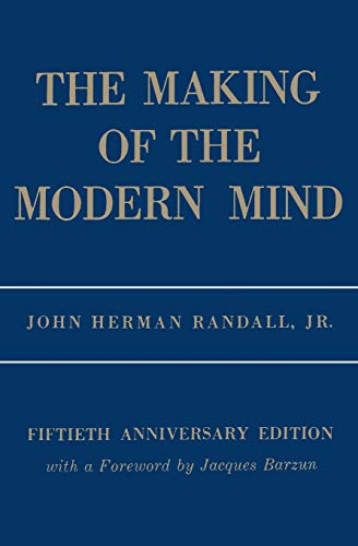 9780231041430: The Making of the Modern Mind: A Survey of the Intellectual Background of the Present Age