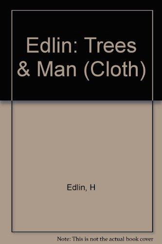 Trees and Man (Cloth): Herbert L. Edlin