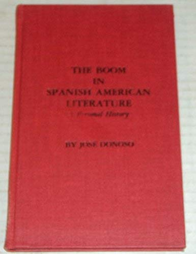9780231041645: Donoso: the Boom in Spanish American Literature (Cloth)