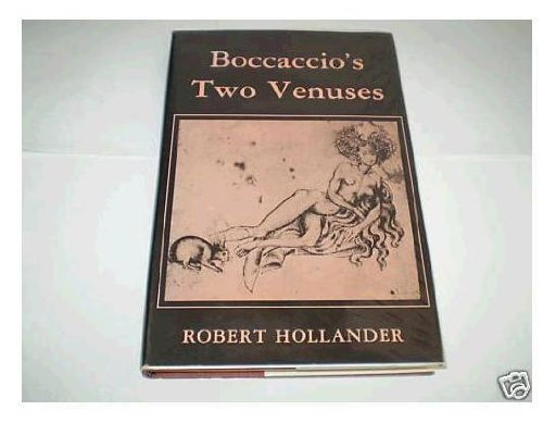 Boccaccio's Two Venuses (0231042248) by Robert Hollander