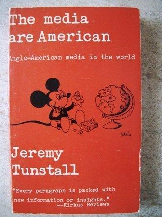 9780231042932: The Media are American