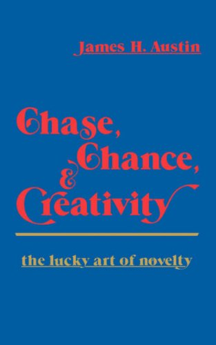 9780231042956: Chase Chance and Creativity: The Lucky Art of Novelty