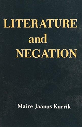 Literature and Negation: Maire Jaanus Kurrik