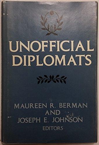 9780231043960: Unofficial Diplomats