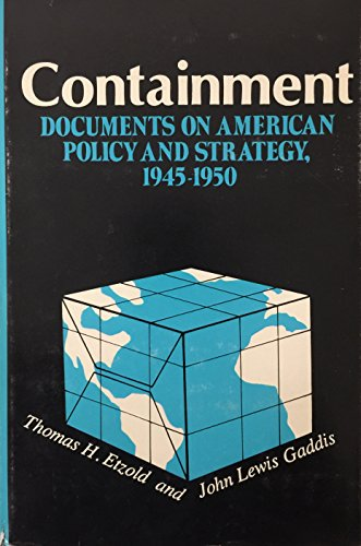 9780231043984: Containment: Documents on American Policy and Strategy 1945-1950
