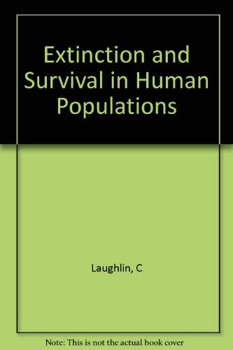 9780231044189: Extinction and Survival in Human Populations