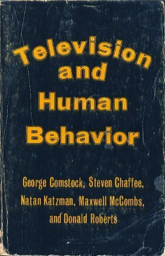 Television and Human Behavior: George Comstock, Steven