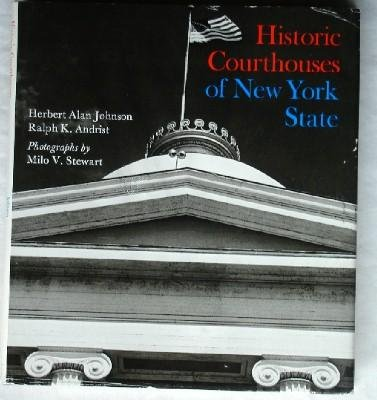9780231044325: Johnson: Historic Courthouses of New York State (Cloth)