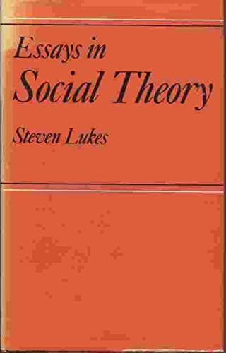 Essays in Social Theory: Steven Lukes