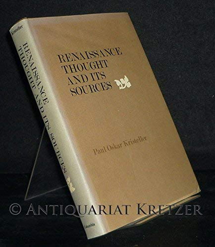 9780231045124: Renaissance Thought and Its Sources