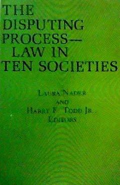 9780231045377: The Disputing Process: Law in Ten Societies