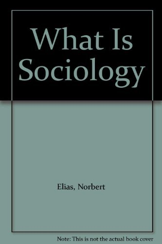 9780231045506: What Is Sociology