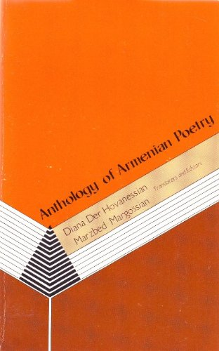 ANTHOLOGY OF ARMENIAN POETRY: HOVANESSIAN, Diana Der, and Marzbed Margossian, trs. and eds.